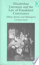 Libro de Elizabethan Literature And The Law Of Fraudulent Conveyance