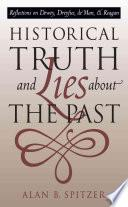 Libro de Historical Truth And Lies About The Past