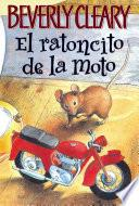 Libro de The Mouse And The Motorcycle (spanish Edition)